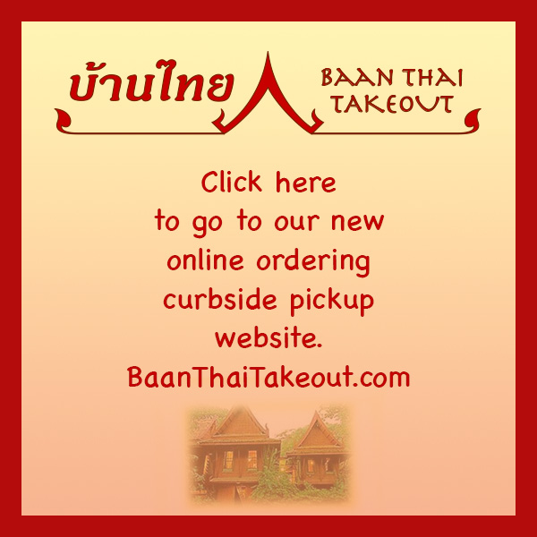 Link to  Baan Thai Takeout, Seaside, CA